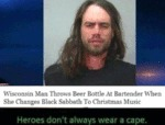 Wisconsin Man Throws Beer Bottle At Bartender...