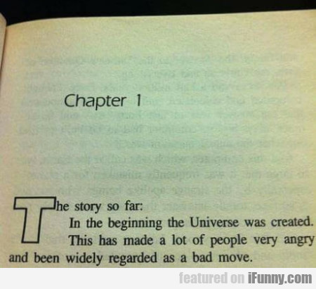 Chapter 1 - The Story So Far - In The Beginning...