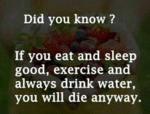Did You Know - If You Eat And Sleep Well...