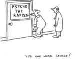 Psychotherapist - It's One Word George!