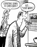 "Counting Down To Christmas? - No.. "" Star Wars """