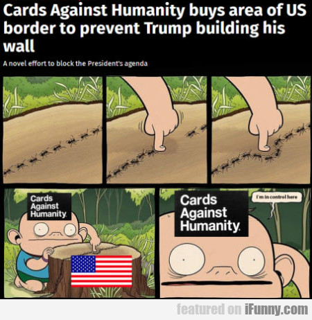 Cards Against Humanity Buys Area Of Us Border...