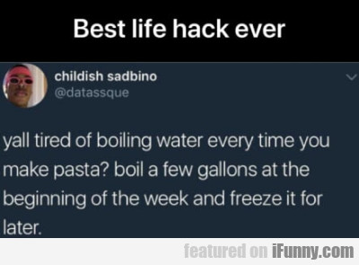 Best Life Hack Ever - Yall Tired Of Boiling...