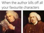 When The Author Kills Off All Your Favourite...