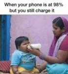 When Your Phone Is At 98 But You Still Charge It..