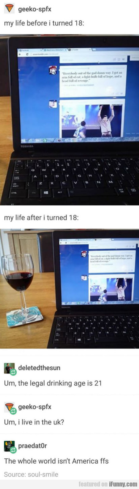 My life before I turned 18 - my life after...