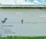 You Are Offline - Don't Panic, Look Around...