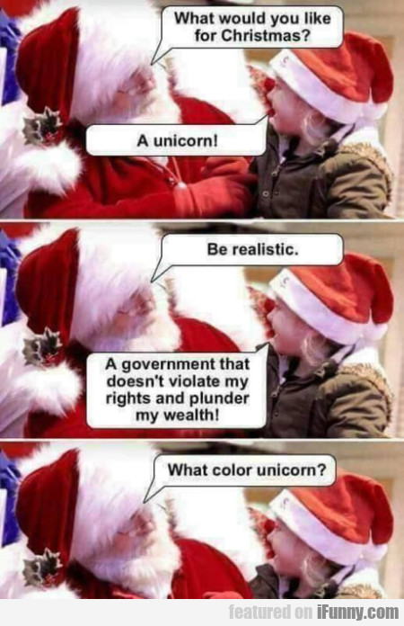 What Would You Like For Christmas? - A Unicorn!
