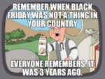 Remember When Black Friday Was Not A Thing In...