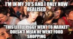 I'm In My 20's And I Only Now Realised...