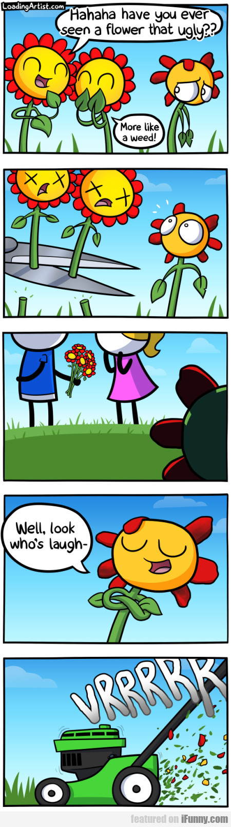 Hahaha Have You Ever Seen A Flower That Ugly...