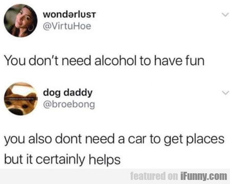 You don't need alcohol to have fun - You also...