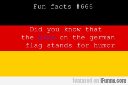 Fun Facts #666 - Did You Know That The...