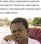 It Sucks When I Read Read As Read And...