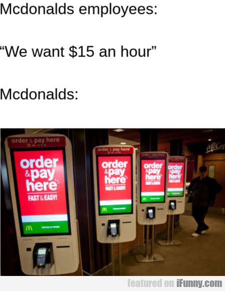 Mcdonalds Employees - We Want $15 An Hour...