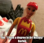 "The ""i Have A Degree In Art History"" Barbie"