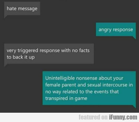 Hate Message - Angry Response