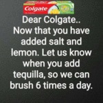Dear Colgate.. Now That You Have Added Salt...