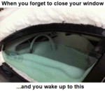 When You Forget To Close Your Window...and You..