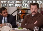You've Accidentally Given Me The Food That...