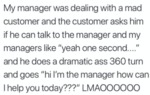 My Manager Was Dealing With A Mad Customer...
