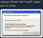 I Always Clicked ' Don't Send ' Cause I Ain't....