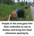 People In The Area Gave Him Their Umbrellas To...