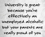 University Is Great Because You're Effectively...