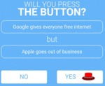 Will You Press The Button - Google Gives...