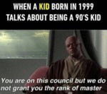 When A Kid Born In 1999 Talks About Being A...