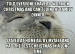 Told Everyone I Have To Work On Christmas And...
