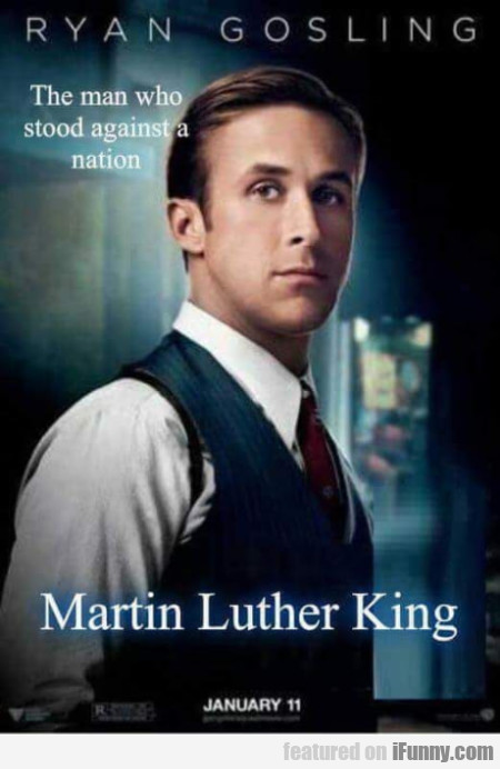 Ryan Gosling - The man who stood agaisnt a nation