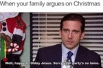 When Your Family Argues On Christmas - Well...