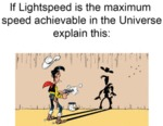 If Lightspeed Is The Maximum Speed Achievable In..