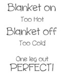 Blanket On - Too Hot - Blanket Off - Too Cold...