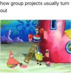 How Group Projects Usually Turn Out