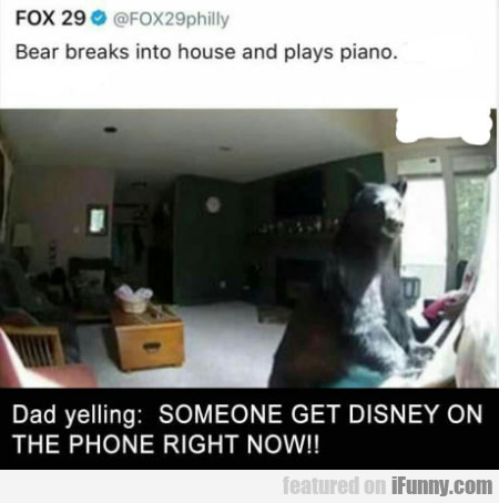 Bear Breaks Into House And Plays Piano