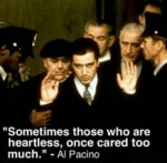 Sometimes Those Who Are Heartless, Once Cared...