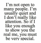 I'm Not Open To Many People. I'm Usually...