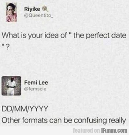 What Is Your Idea Of The Perfect Date?