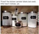 Fixed The Kitchen Canister Labels Last Week...