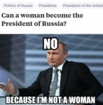 Can A Woman Become The President Of Russia?
