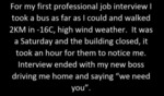 For My First Professional Job Interview I Took A..