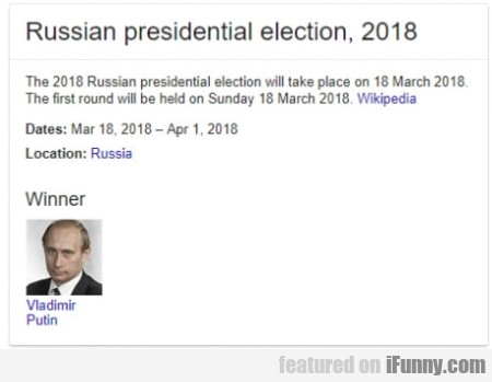 Russian Presidential Election, 2018 - The 2018...