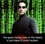 The Green Falling Code In The Matrix Is Just...