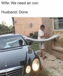 Wife: We Need Air Con - Husband: Done