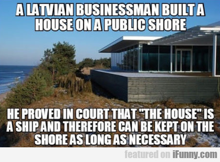 A Latvian Businessman Built A House On A Public...