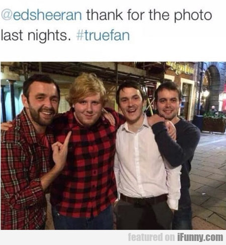 Edsheeran Thank For The Photo Last Nights