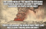 The Sound Made By The Krakatoa Volcanic Eruption..