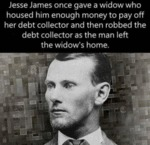 Jesse James Once Gave A Widow Who Housed Him...
